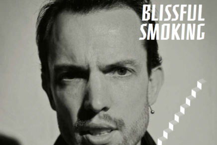 Blissful Smoking – proud lernt Martin Dawson kennen